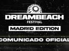 dreambeach madrid cancelado